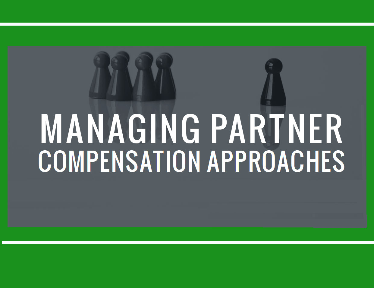 ManagingPartner_Compensation_Approaches-2
